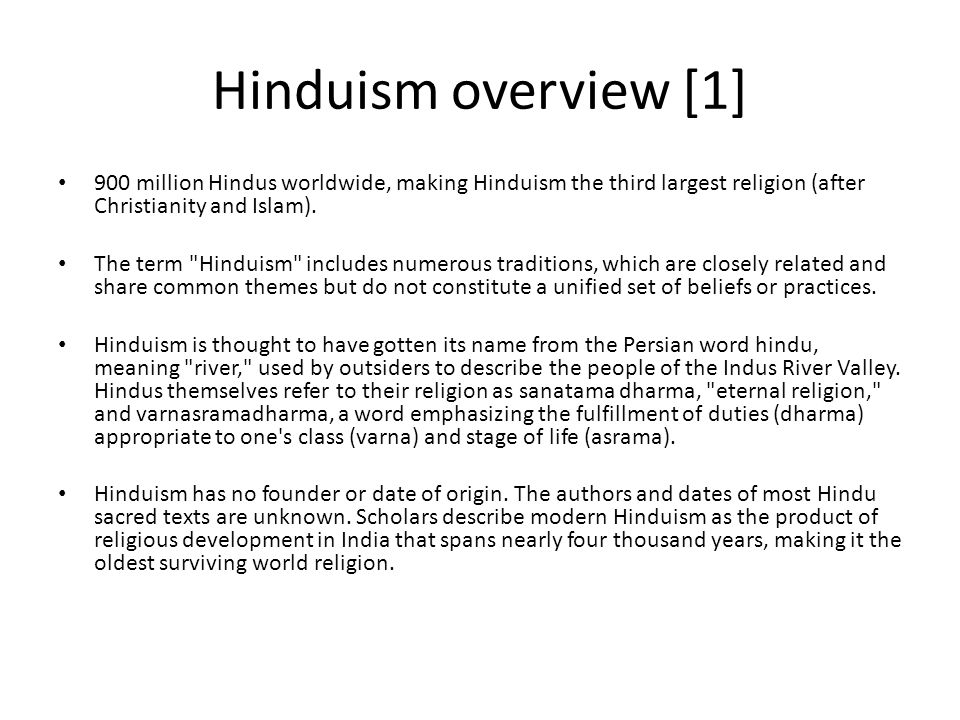an overview of the hindu beliefs and traditions Introduction: the islamic tradition home | offices hindu christian dialogue discusses the islam is the second largest of the religious traditions in the.